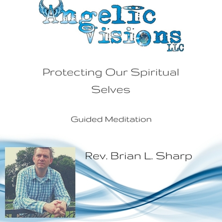 Guided Meditation: Spiritual Self-Protection