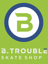 B. Trouble Skate Shop, Inc.